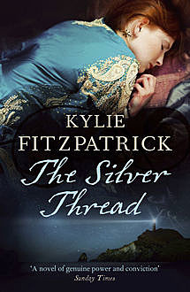 The Silver Thread, Kylie Fitzpatrick