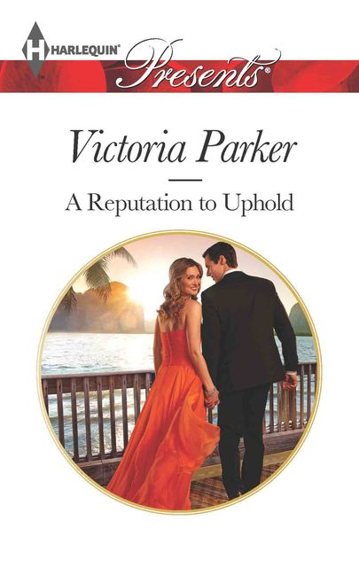 A Reputation to Uphold, Victoria Parker