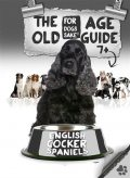 The English Cocker Spaniel Old Age Care Guide 7+, David Wright
