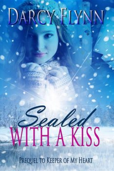 Sealed With a Kiss, Darcy Flynn