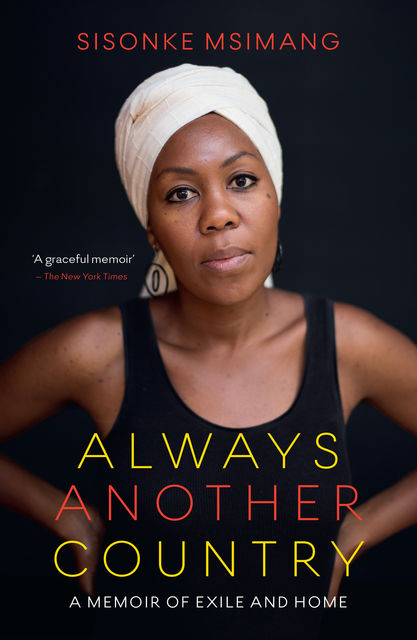 Always Another Country, Sisonke Msimang