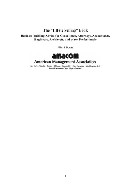 The «I Hate Selling» Book Business-building Advice for Consultants, Attorneys, Accountants, Engineers, Architects, and other Professionals, Allan Boress