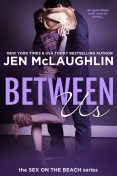 Between Us, Jen McLaughlin