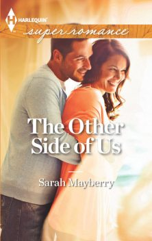 The Other Side of Us, Sarah Mayberry