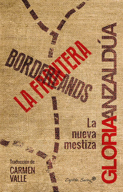 Borderlands / La frontera, Gloria Anzaldúa