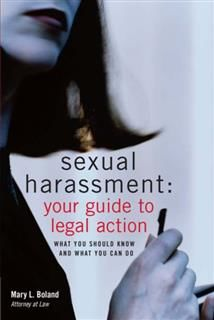Sexual Harassment: Your Guide to Legal Action, Mary L Boland