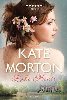 Lake House, Kate Morton
