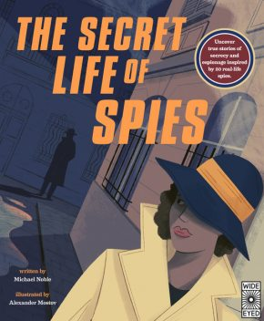 The Secret Life of Spies, Michael Noble