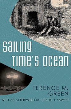 Sailing Time's Ocean, Terence M Green