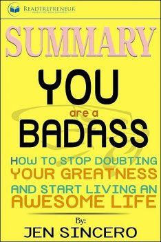 Summary of You Are a Badass, Readtrepreneur Publishing