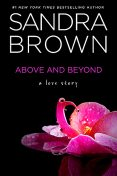 Above and Beyond, Sandra Brown