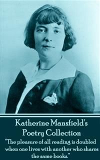 The Poetry Of Katherine Mansfield, Katherine Mansfield