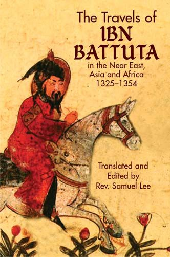 The Travels of Ibn Battuta, Ibn Battuta