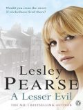 A Lesser Evil, Lesley Pearse