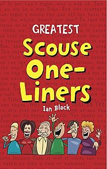 Greatest Scouse One-Liners, Ian Black