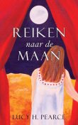 Reiken naar de Maan / Reaching for the Moon (Dutch edition), Lucy H. Pearce