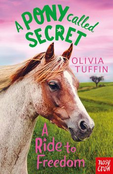 A Ride to Freedom, Olivia Tuffin