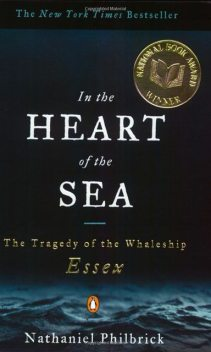 In the Heart of the Sea, Nathaniel Philbrick