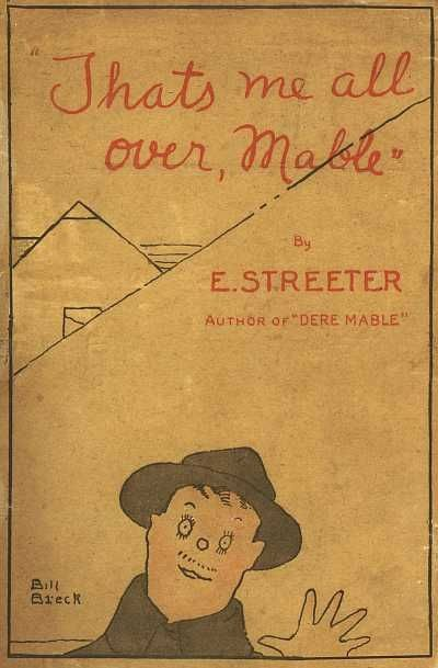 """That's me all over, Mable"""", Edward Streeter"""