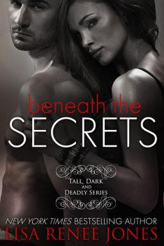 Beneath the Secrets, Lisa Renee Jones