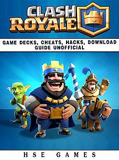 Clash Royale the Unofficial Strategies Tricks and Tips, Chaladar