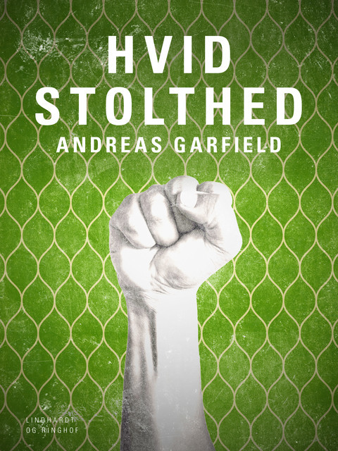 Hvid stolthed, Andreas Garfield