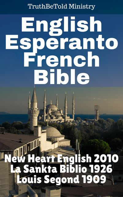 English Esperanto French Bible, Truthbetold Ministry