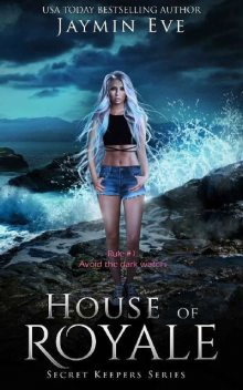 House of Royale (Secret Keepers Series Book 4), Jaymin Eve