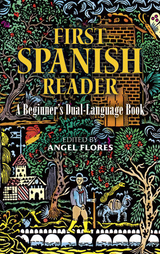 First Spanish Reader, Angel Flores