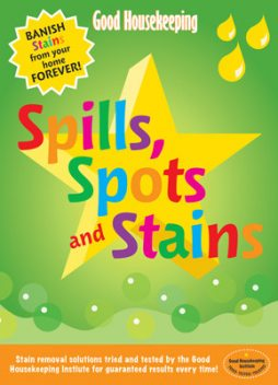 Good Housekeeping Spills, Spots and Stains, Helen Harrison