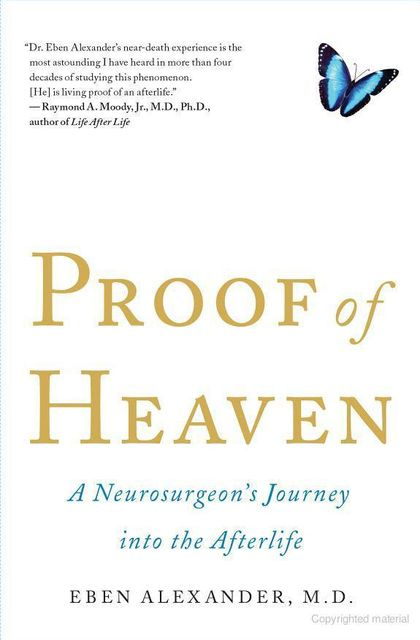 Proof of Heaven, Eben Alexander