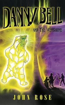 Danny Bell and The Vershire, John Rose