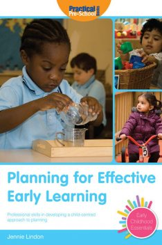 Planning for the Early Years, Jennie Lindon