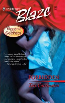 Forbidden, Tori Carrington