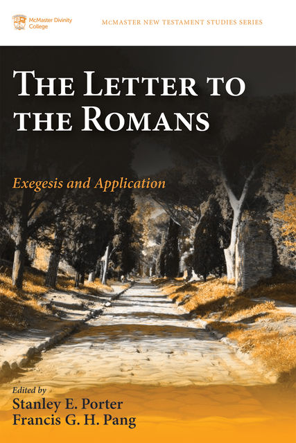The Letter to the Romans, Stanley E. Porter