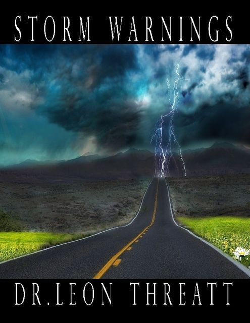 Storm Warnings, Leon Threatt