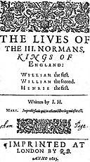 The Lives of the III. Normans, Kings of England: William the First, William the Second, Henrie the First, John Hayward, Sir