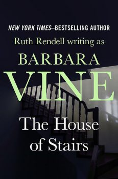 The House of Stairs, Ruth Rendell