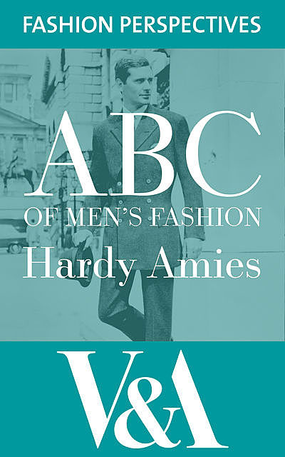 ABC of Men's Fashion, Hardy Amies