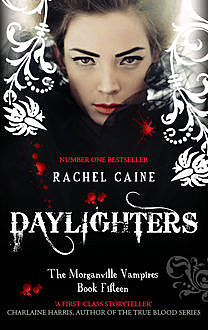 Daylighters, Rachel Caine
