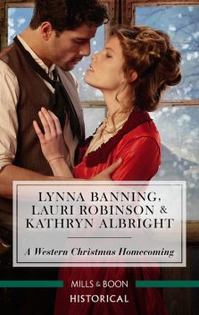 A Western Christmas Homecoming/Christmas Day Wedding Bells/Snowbound In Big Springs/Christmas With The Outlaw, Lauri Robinson, Lynna Banning, Kathryn Albright