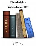 The Almighty, Wallace, Irving – 1983