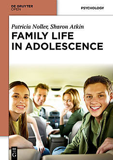 Family Life in Adolescence, Patricia Noller, Sharon Atkin