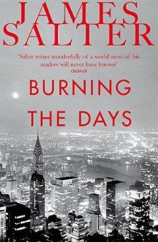 Burning the Days, James Salter