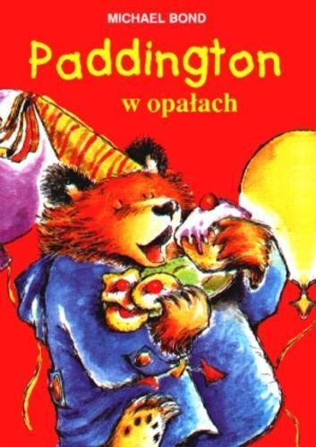 Paddington w opałach, Michael Bond