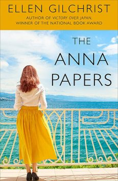 The Anna Papers, Ellen Gilchrist