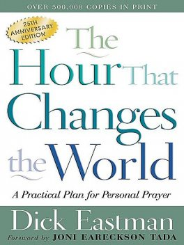 The Hour That Changes the World, Dick Eastman