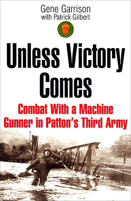 Unless Victory Comes, Gene Garrison