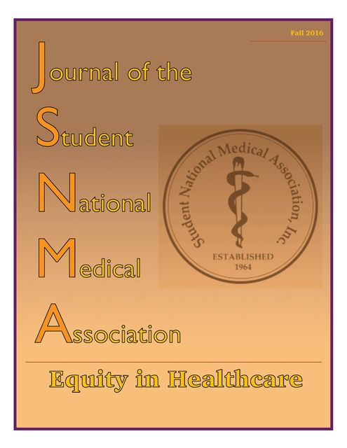 JSNMA Equity in Healthcare, Ashley Singh, Boya Abudu, Briana Boykin, Christen Johnson, Gayatri Malhotra-Gupta, Grace James Onuma, Milan Sheth, Raquel Willis, Rolanda Willacy, Shanterian King, Vanessa Ferrel