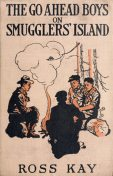 The Go Ahead Boys on Smugglers' Island, Ross Kay